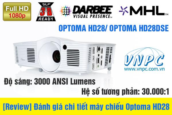 [Review] Đánh giá chi tiết máy chiếu Optoma HD28