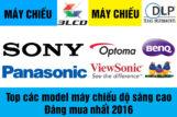 Top các model máy chiếu độ sáng cao đáng mua nhất 2016