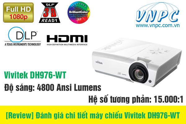 [Review] Đánh giá chi tiết máy chiếu Vivitek DH976-WT