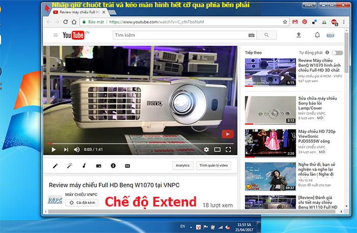 Chế độ hai màn hình khi kết nối với máy chiếu ( Extend )