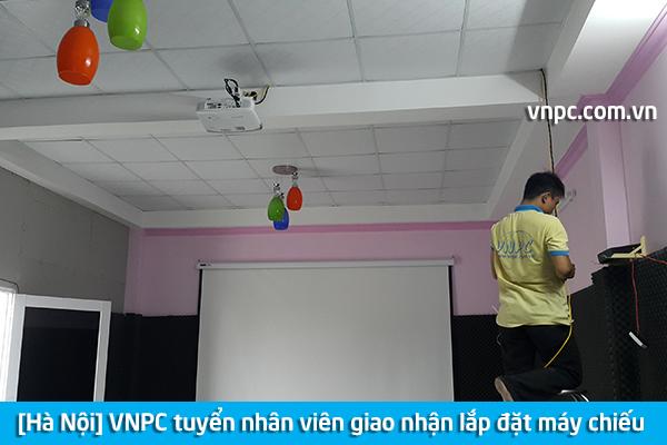 [Hà Nội] VNPC tuyển nhân viên giao nhận lắp đặt máy chiếu