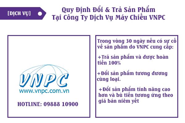 quy định đổi & trả sản phẩm khi mua máy chiếu tại VNPC