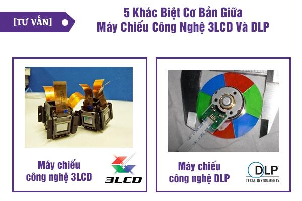 5 khác biệt cơ bản giữa máy chiếu công nghệ 3LCD và DLP