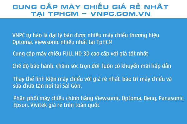 Cung cấp máy chiếu giá rẻ nhất TpHCM - vnpc.com.vn