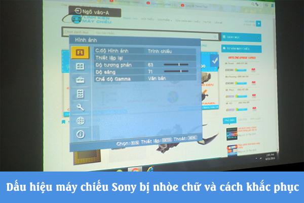 Dấu hiệu máy chiếu Sony bị nhòe chữ và cách khắc phục