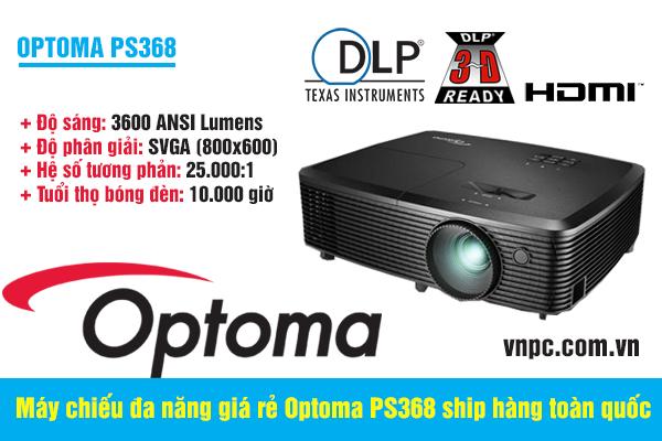 Máy chiếu đa năng giá rẻ Optoma PS368 ship hàng toàn quốc