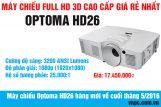 Máy chiếu Optoma HD26 hàng mới về cuối tháng 5/2016