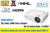 [Review] Đánh giá chi tiết máy chiếu BenQ MH741