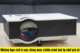 Những hạn chế ở các dòng máy chiếu mini led tự chế giá rẻ