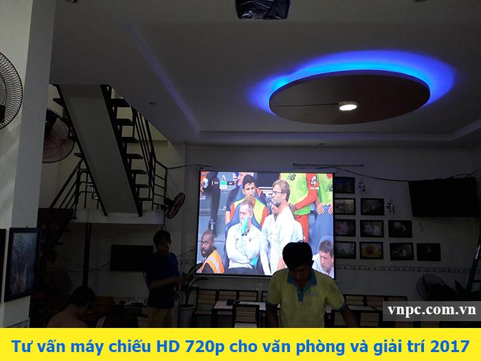 Tư vấn máy chiếu HD 720p cho văn phòng và giải trí 2017
