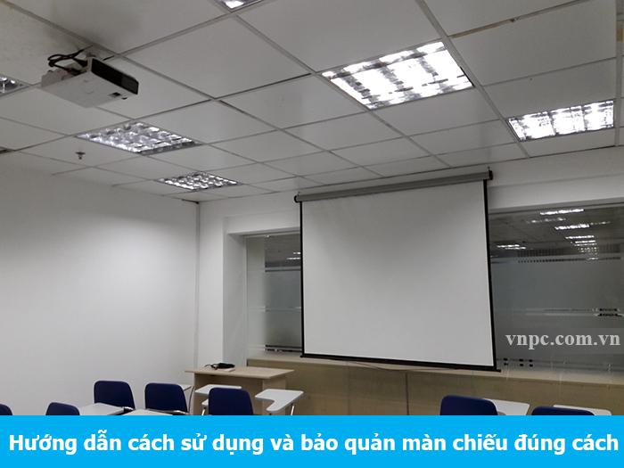Hướng dẫn cách sử dụng và bảo quản màn chiếu đúng cách