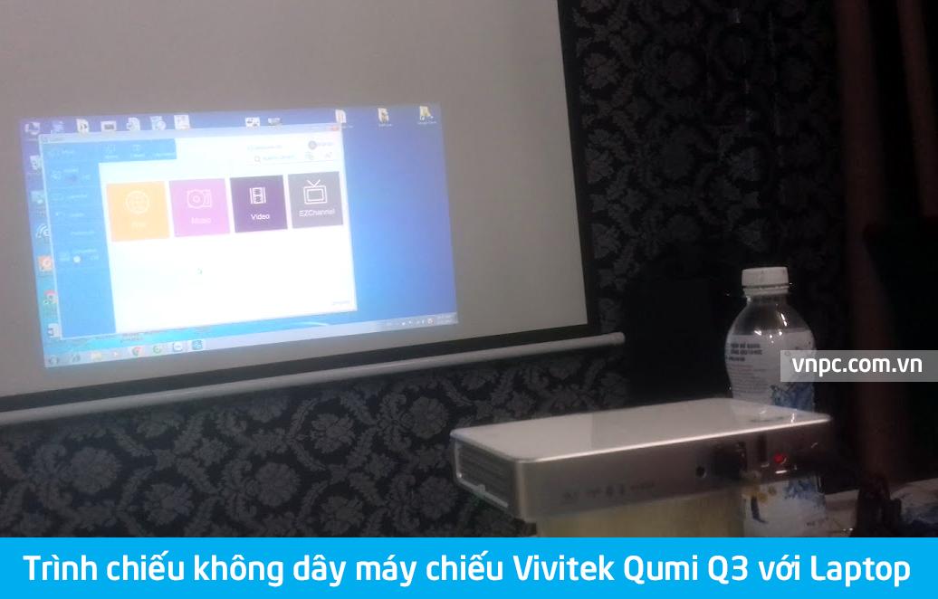 Trình chiếu không dây máy chiếu Vivitek Qumi Q3 với Laptop