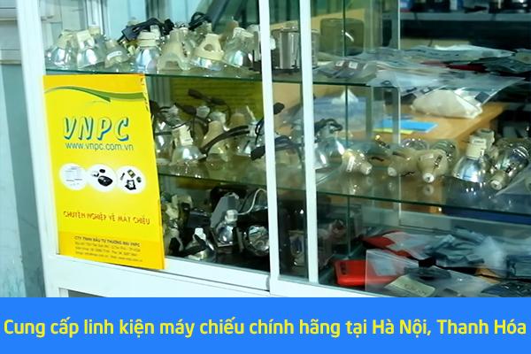 Cung cấp linh kiện máy chiếu chính hãng tại Hà Nội, Thanh Hóa