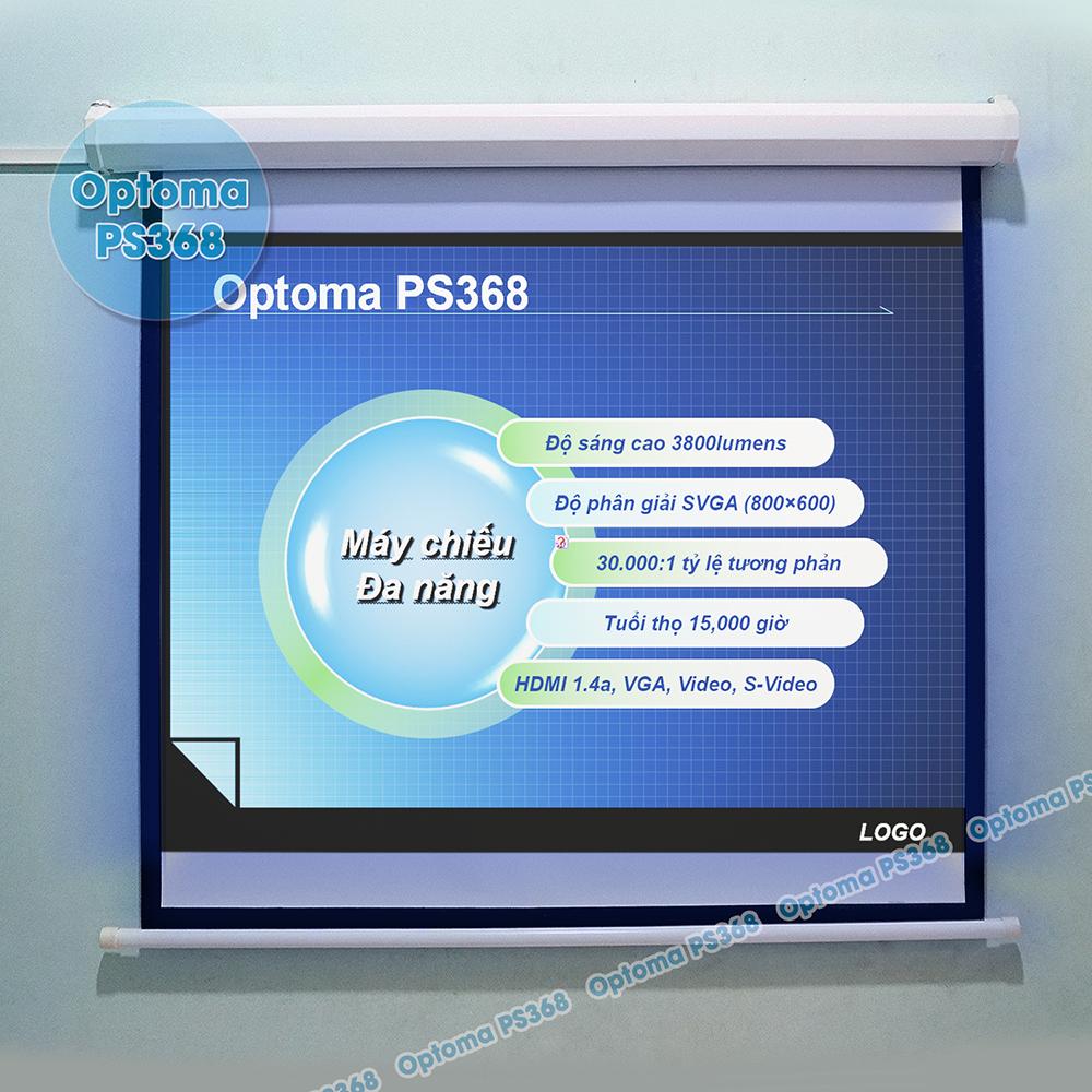 Trình chiếu slider Powerpoint trên máy chiếu Optoma PS368