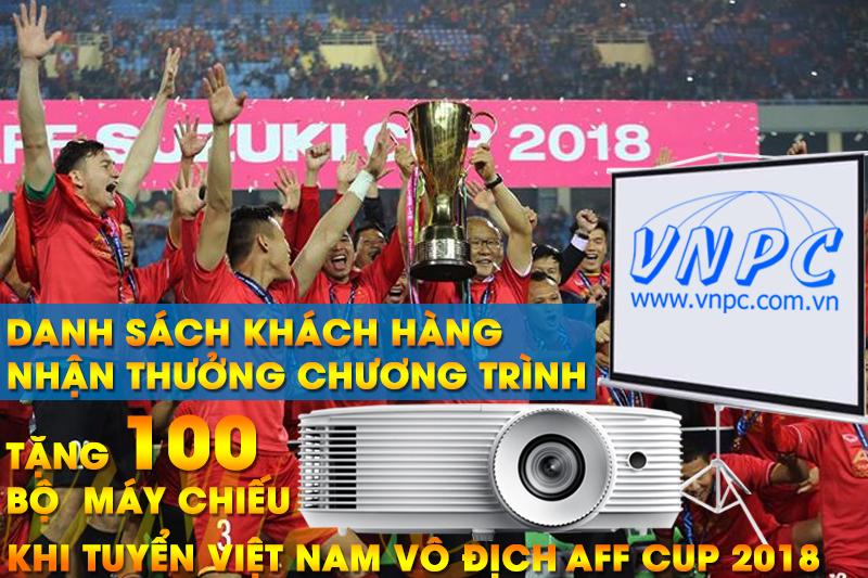 Danh sách khách hàng nhận thưởng Khuyến Mãi AFF Cup 2018