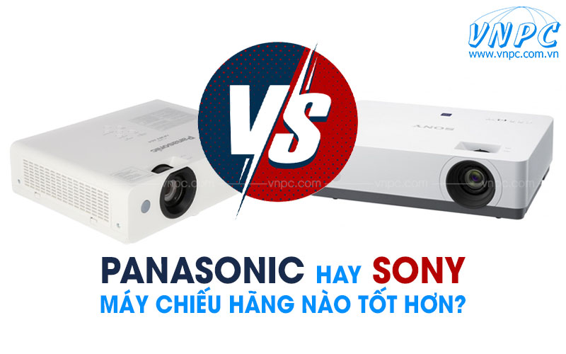 Máy chiếu Sony hay Panasonic tốt hơn